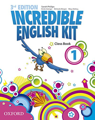 Incredible English Kit 1: Class Book 3rd Edition (Incredible English Kit Third Edition)
