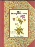 The Frampton Flora (0671620258) by Mabey, Richard