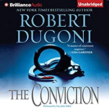 The Conviction: David Sloane, Book 5 Audiobook by Robert Dugoni Narrated by Dan John Miller