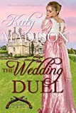 The Wedding Duel (The Dueling Pistols Series Book 1) (English Edition)