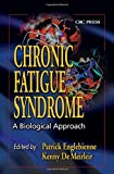 img - for Chronic Fatigue Syndrome: A Biological Approach book / textbook / text book