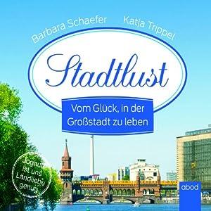 Stadtlust Hörbuch