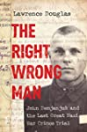 The Right Wrong Man: John Demjanjuk a...