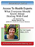 img - for What Everyone Should Know About Healing With Food: An interview with Michael Murray, ND and author of almost 30 books book / textbook / text book