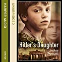 Hitler's Daughter Audiobook by Jackie French Narrated by Scarlett Mack