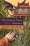 The Chinese Maze Murders: A Judge Dee Mystery (Judge Dee Mysteries)