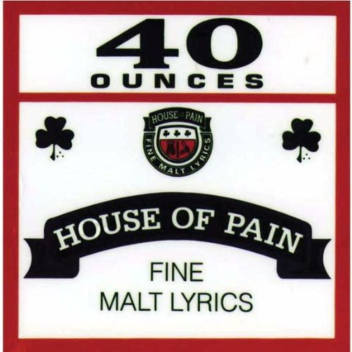 House Of Pain - 40 Ounces - Cling On Decal - Sticker