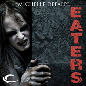 Eaters | [Michelle DePaepe]