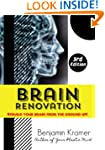 Brain Renovation - Rebuild Your Brain...