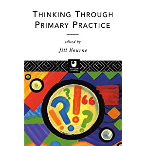Thinking through Primary Practice (The Open University Postgraduate Certificate of Education) (Paperback)