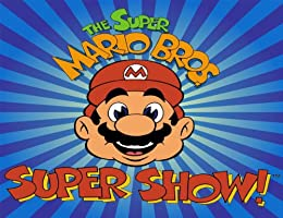 Super Mario Bros. Super Show Season 1