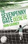 The Sevenpenny Gate: A Lifelong Love...