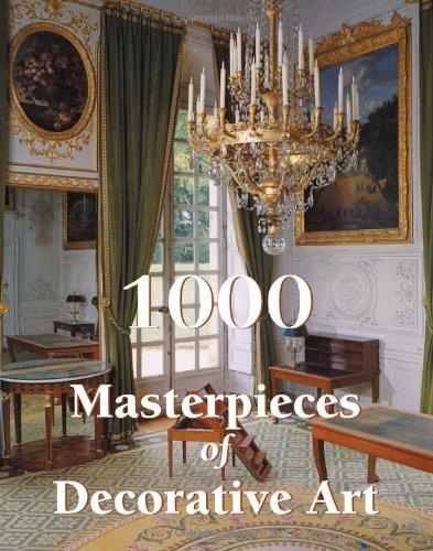 1000 Masterpieces Of Decorative Art (Book)