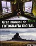 Gran manual de FOTOGRAF�A DIGITAL (Ph...