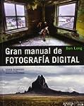 Gran manual de FOTOGRAF�A DIGITAL (Ph...