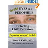 Eyes of a Pedophile: Detecting Child Predators