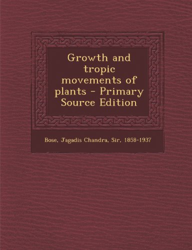 Growth and Tropic Movements of Plants