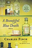 A Beautiful Blue Death (Charles Lenox Mysteries)