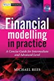 img - for Financial Modelling in Practice: A Concise Guide for Intermediate and Advanced Level (The Wiley Finance Series) book / textbook / text book