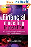 Financial Modelling in Practice: A Co...