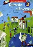 Education civique 3e : Demain, citoyens