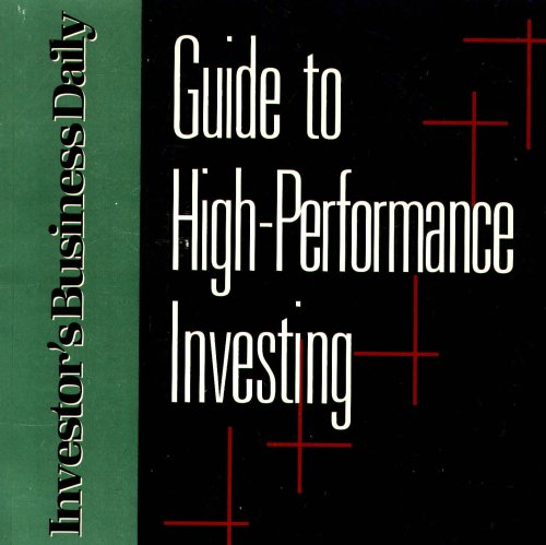 Guide to High-Performance Investing (Investor's