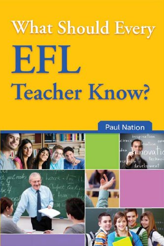 What Should Every EFL Teacher Know?, by Paul Nation