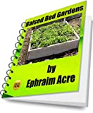 img - for Raised Bed Gardens - A Natural Solution For Proper Plant Growth book / textbook / text book
