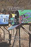 Writing at Time's Edge