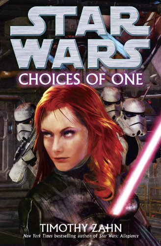 Choices of One (Star Wars (Del Rey))