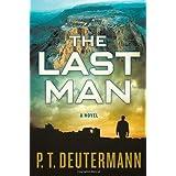 The Last Man: A Novel ~ Peter T. Deutermann