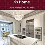 5s Home   Ade Asefeso MCIPS MBA