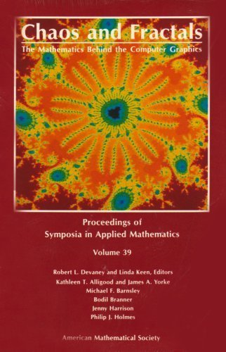 Chaos and Fractals: The Mathematics Behind the Computer Graphics (Proceedings of Symposia in Applied Mathematics) by Devaney, Robert L. (1989) Hardcover