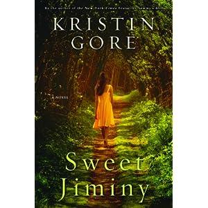 Sweet Jiminy by Kristin Gore
