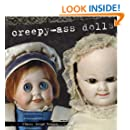Diary of Creepy-Ass Dolls