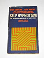 SELF HYPNOTISM: The technique and its use in…