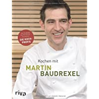 Kochen mit Martin Baudrexel: