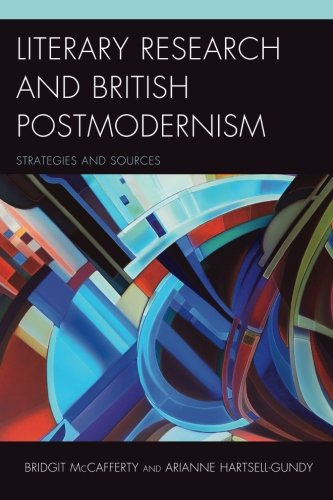 Literary Research and British Postmodernism: Strategies and Sources (Literary Research: Strategies and Sources)