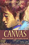 img - for CANVAS: Autumn 2014 (Canvas Teen Literary Journal) (Volume 7) book / textbook / text book