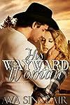 His Wayward Woman (English Edition)