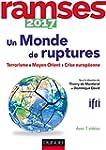 Ramses 2017 - Un monde de ruptures -...
