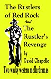 img - for The Rustlers Of Red Rock & The Rustler's Revenge book / textbook / text book