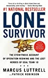 [LONE SURVIVOR BY Luttrell, Marcus]Lone Survivor: The Eyewitness Account of Operation Redwing and the Lost Heroes of Seal Team 10[Mass market paperback]Little Brown and Company(Publisher) on 2009