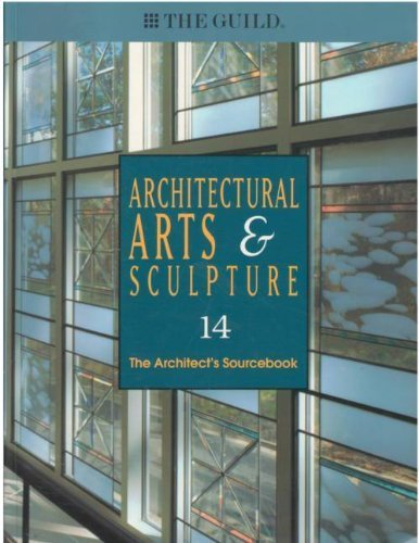 Architectural Arts and Sculpture (The Architect's Sourcebook, Volume 14)