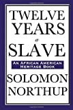 Twelve Years a Slave by Northup, Solomon. (Wilder Publications,2008) [Paperback]
