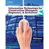 Information Technologies for Construction Managers, Architects and Engineers