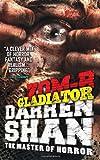Darren Shan ZOM-B Gladiator