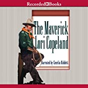 The Maverick: Men of the Saddle #3 | [Lori Copeland]