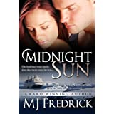 Midnight Sun ~ MJ Fredrick