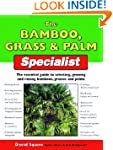 The Bamboo, Grass and Palm Specialist...